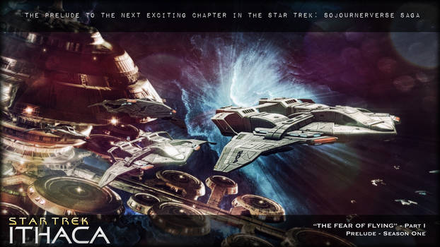 Star Trek: Ithaca Prelude - Fear of Flying - Pt. I