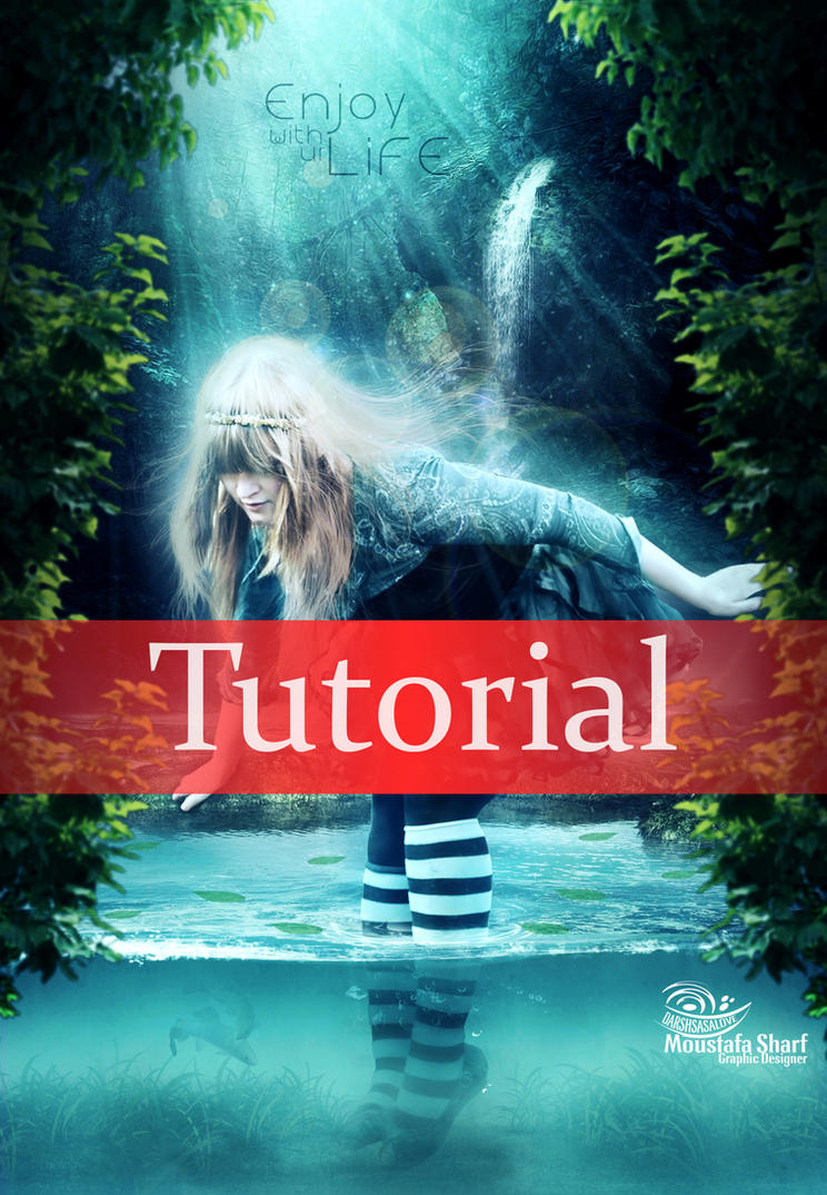 Tutorial : Enjoy with your life by DARSHSASALOVE