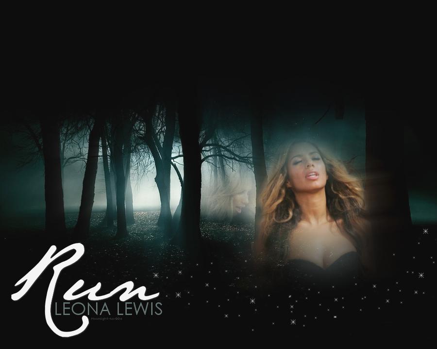"Leona lewis ""Run"" by Moonlight-Luv on DeviantArt"