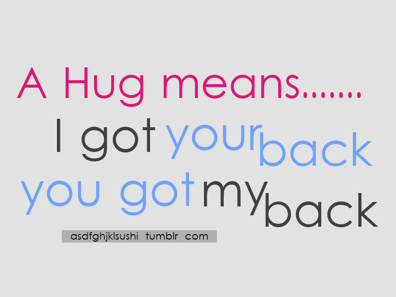 What Each Hug Means Quotes word quote - 'a hug me...