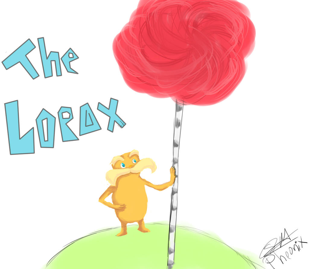 I am the Lorax, I talk for the trees by WFpeonix