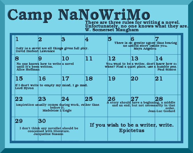Camp NaNoWriMo Quote Calendar by Unique Firecracker 4 on DeviantArt