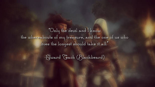 Assassin's Creed IV: The Blackbeard's Quote