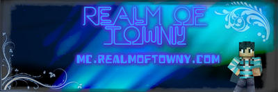 Realm of towny (mc.realmoftowny.com) banner by Ph0t0z