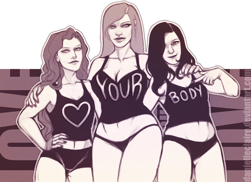 Love Your Body By Danielleclaire On Deviantart