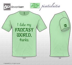 Quote T-Shirt: Fantasy World