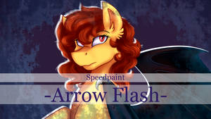Arrow Flash [Speedpaint]
