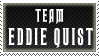 Team Eddie Quist by PenningtonBeast