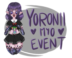 OPEN YORONII MYO EVENT by succultist