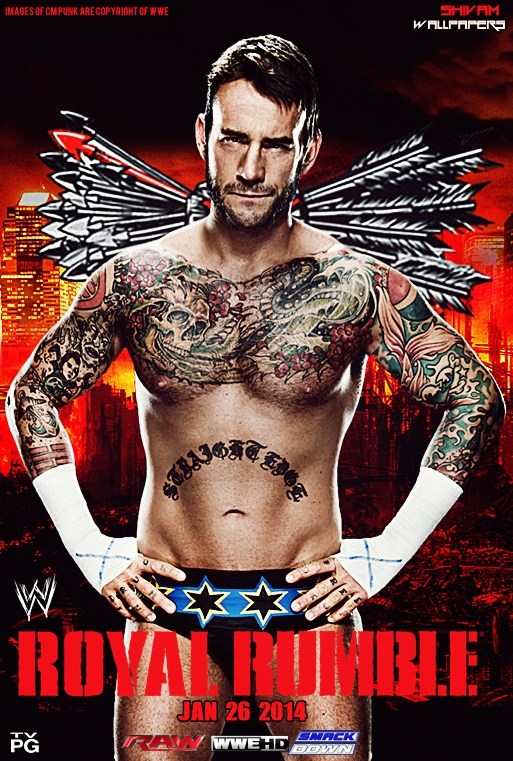 Royal Rumble 2014 Poster Feat CM Punk by ShivamMathers