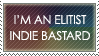 elitist indie bastard. stamp. by Recyclebirds