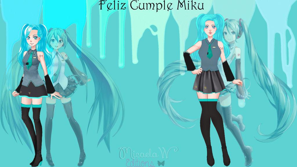 Feliz Cumple Miku by MicaelaW10000
