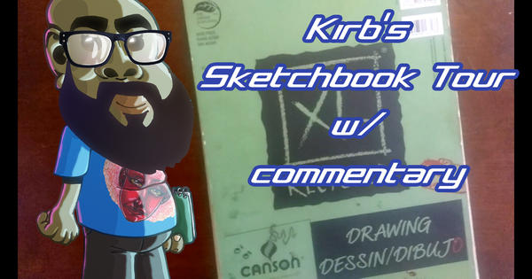 Kirb's Sketchbook tour w/commentary (link below) by KirbBrimstone