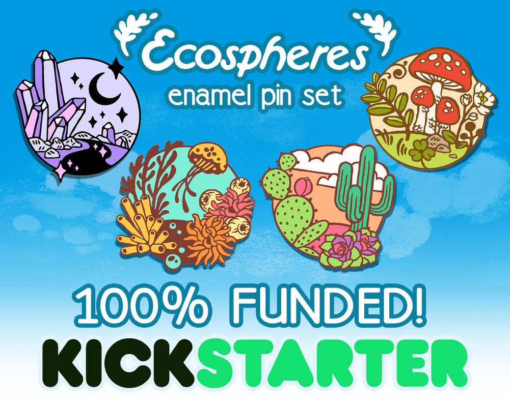 Ecospheres Kickstarter 100% Funded! by CrystalCurtisArt
