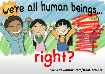 We Are All Human Beings