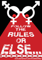 Follow The Rules 2.0