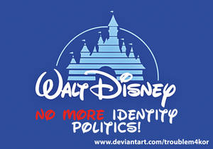 Disney - No More Identity Politics!