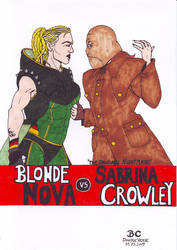 Commission: Blonde Nova vs Sabrina Crowley by Branded-Curse