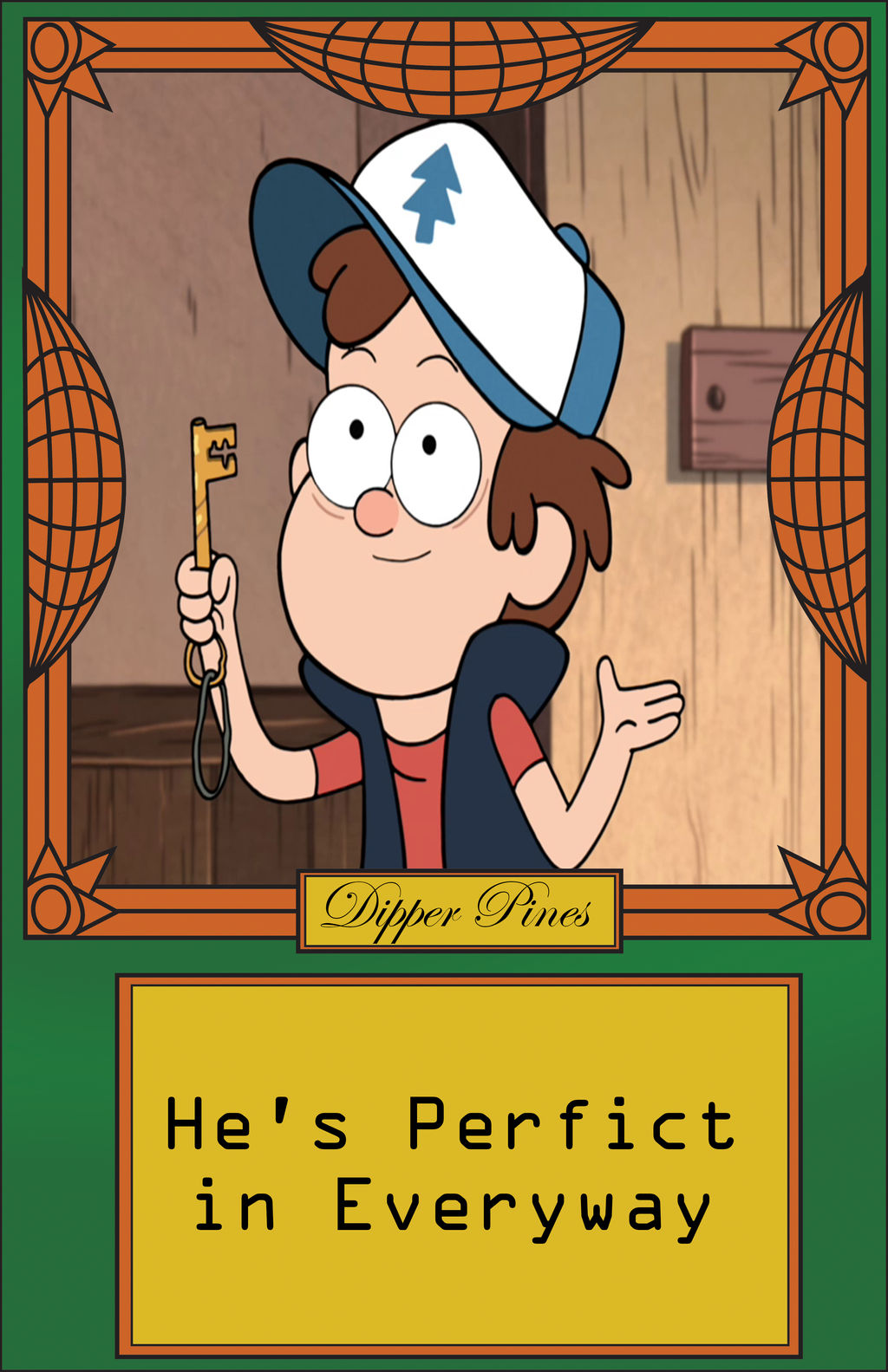 Perfect Charater Meme Dipper Pines