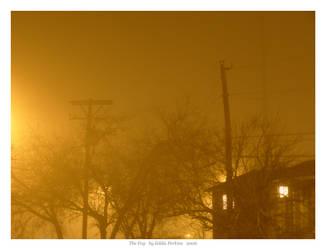 The Fog by EddiePerkins