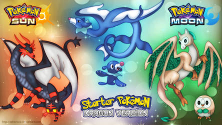 Starter Pokemon Sun/Moon Dragon Version by iPhenixia