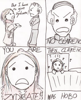 THEN CLARENCE WAS A HOBO