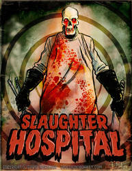 SLAUGHTER HOSPITAL by Hartman