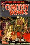 CEMETERY BONES 125 by Hartman