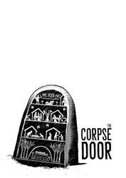 The Corpse Door (4!)