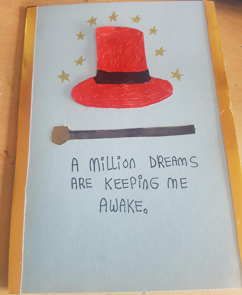 The Greatest Showman themed card. by MadameButterfly94