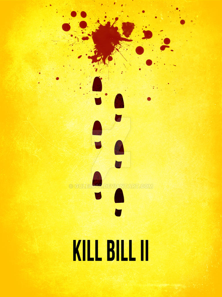 Poster design less is more - Gule3008 1 0 Kill Bill Ii Minimal Poster By Gule3008