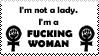 I'm No Fucking Lady by OurHandOfSorrow