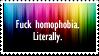 Fuck Homophobia. Literally.