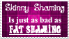 Skinny and Fat Shaming by OurHandOfSorrow