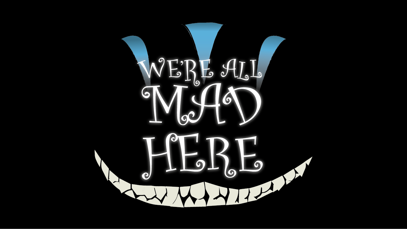 We Re All Mad Here By Red Head Kid On Deviantart