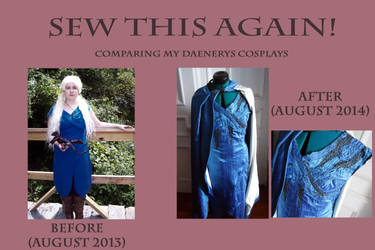 Sew This Again--Daenerys Cosplay Comparison by celticbard76