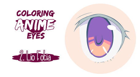 Painting anime eyes: Lio Fotia.