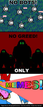 No Greed No Bots Only MEMES by Pfaccioxx