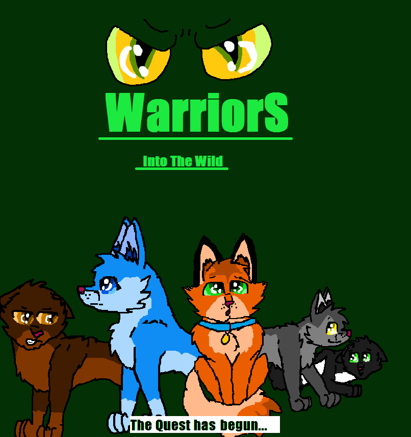 Warriors Into The Wild Online: Warrior Cats Into The Wild Poster By Danny-Senpai On