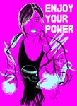 ENJOY YOUR POWER