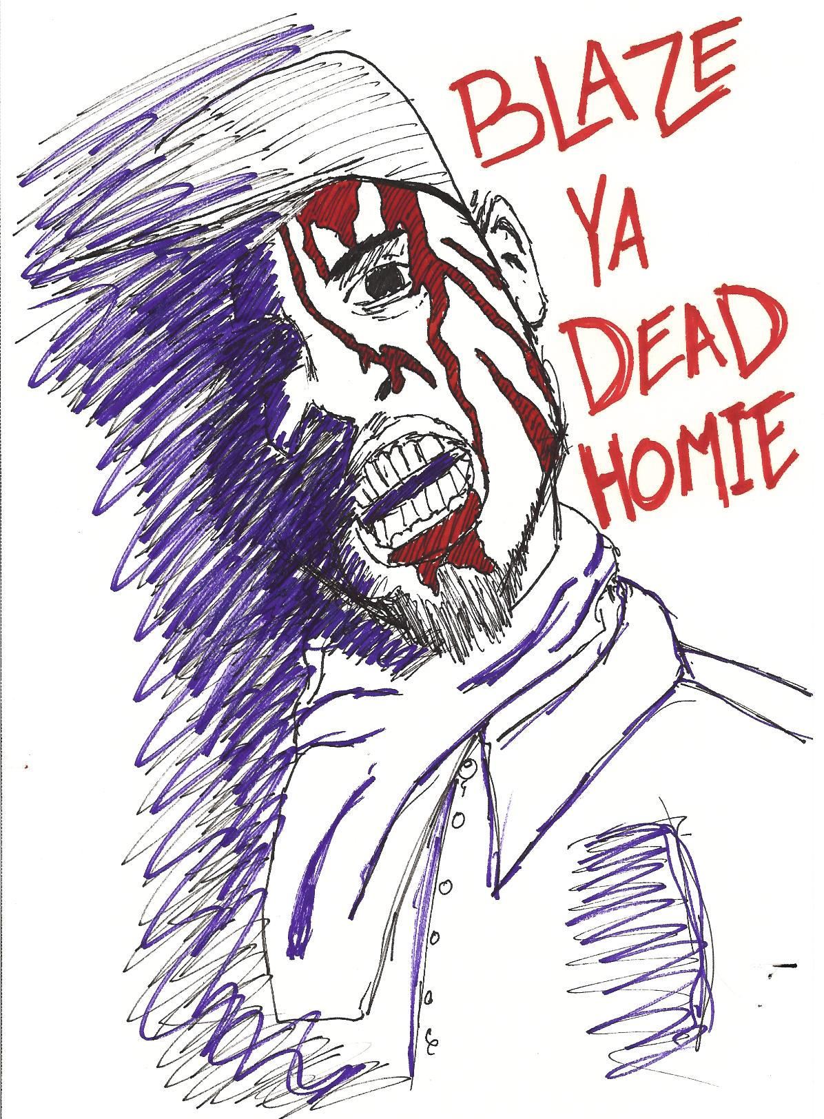 to my dead homie Dead folx by blaze ya dead homie: mr dead folx colton grundy ya dead homie click here now to find out here why others like this song  letssingit is a crowdsourced.