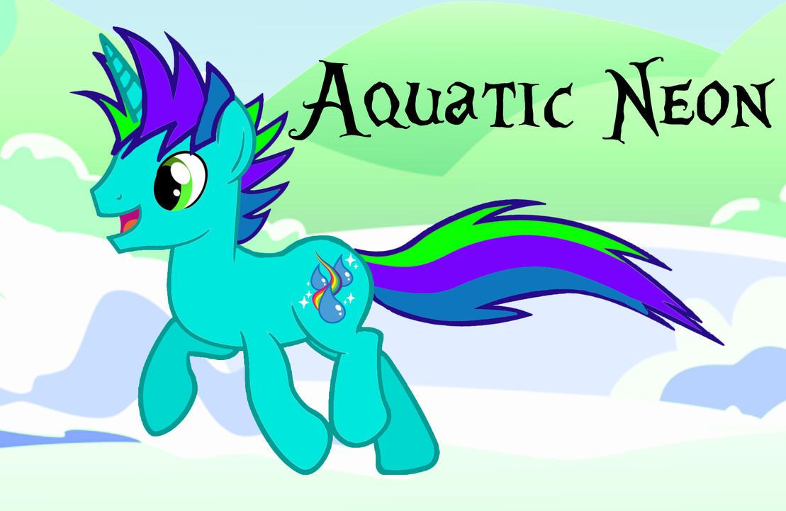 My OC: Aquatic Neon by AquaticNeon