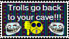 Anti-Trolls stamp by yellowshinygoldfish