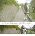 It's a beautiful life~