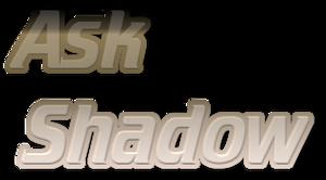 ask shadow