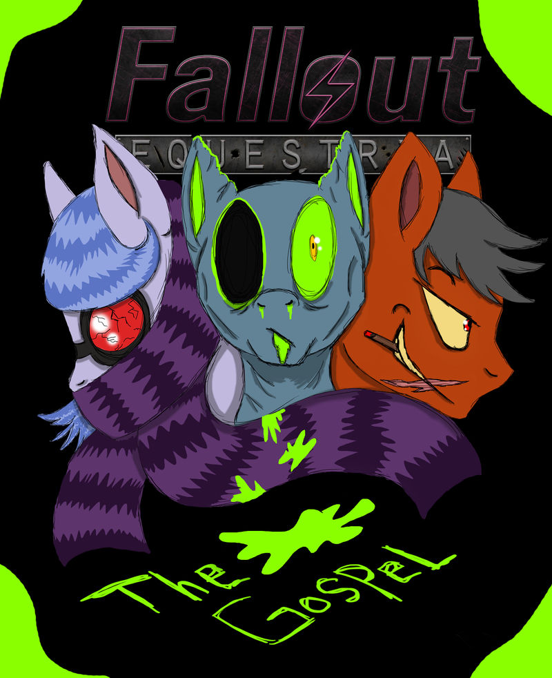 Fallout Equestria: The Wasteland Gospel Cover