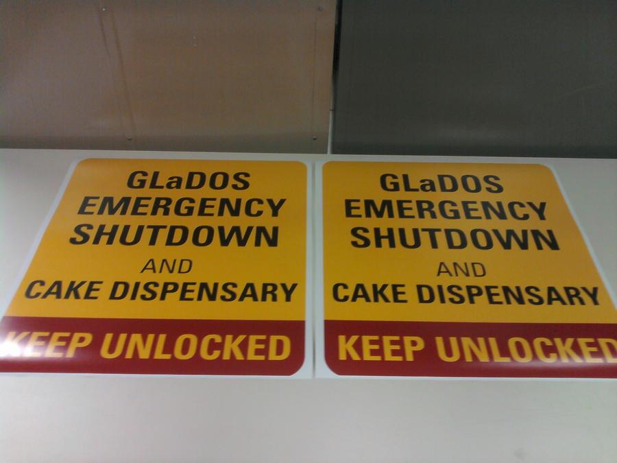 GLaDOS Emergency Shutdown and Cake Dispensary sign by ChrisInVT