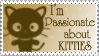 I'm Passionate About Kitties by JunkbyJen