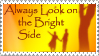 Bright Side Stamp by JunkbyJen