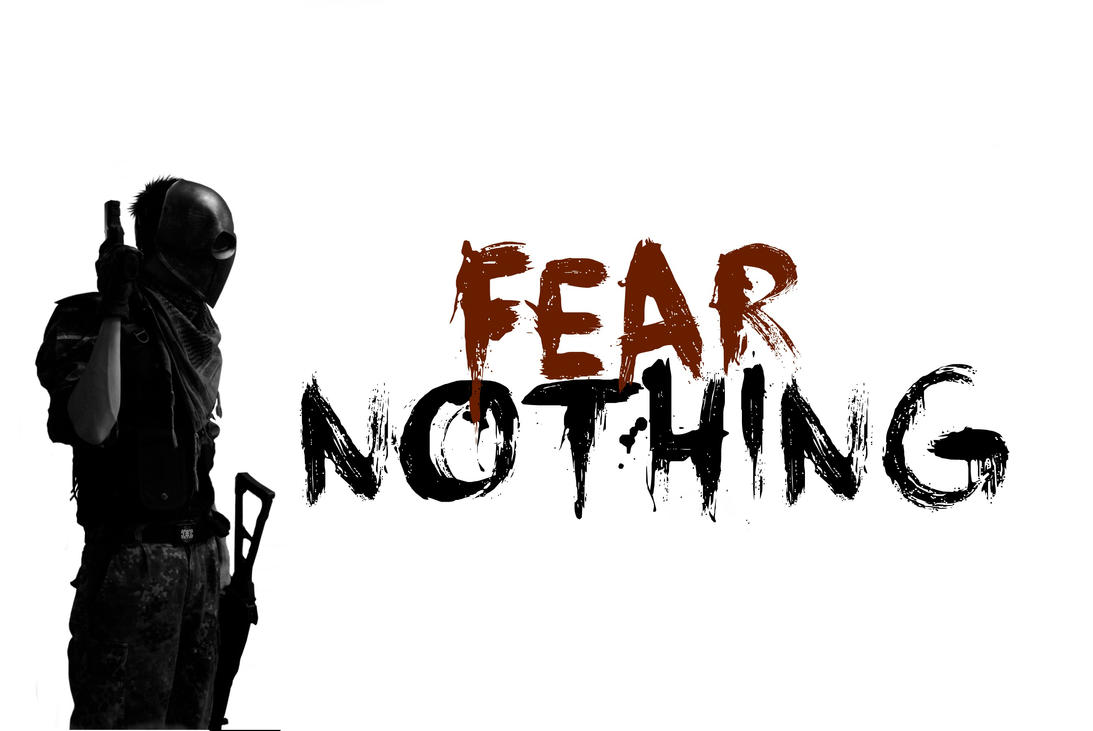fear_nothing_by_alexleijona-d6ptvgp.jpg